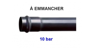 PVC PRESSION À EMMANCHER PN 10